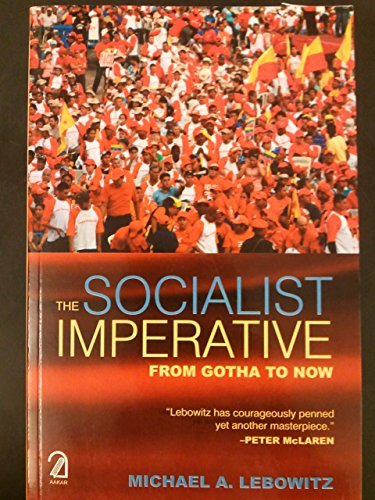 9789350023914: The Socialist Imperative: From Gotha to Now