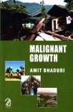 Malignant Growth: Amit Bhaduri