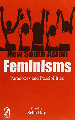 9789350024751: New South Asian Feminisms:: Paradoxes and Possibilities