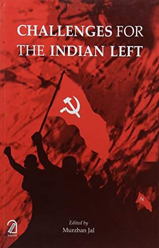 Challenges for the Indian Left: edited by Murzban