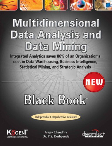 9789350040027: Multidimensional Data Analysis And Data Mining Black Book