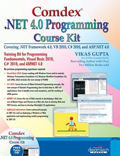 Comdex .NET 4.0 Programming Course Kit: Vikas Gupta