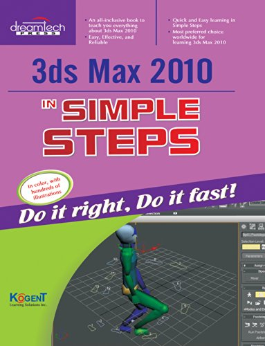 3ds Max 2010 In Simple Steps: Kogent Learning Solutions