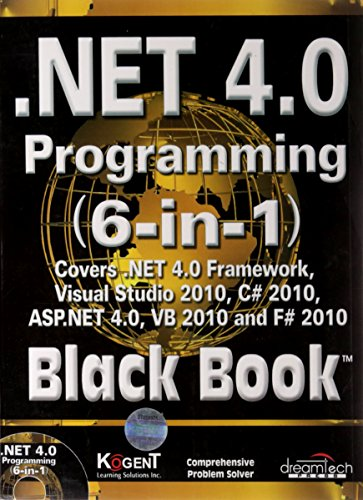 NET 4 0 Programming (6-in-1) Black Book:
