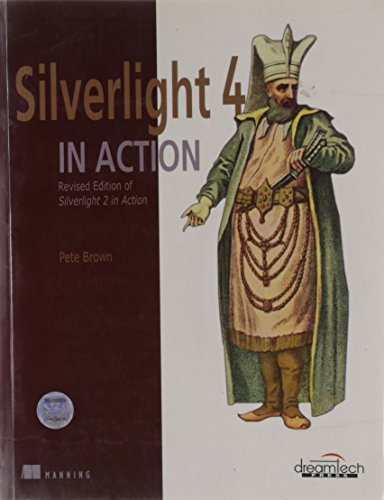 Silverlight 4 in Action: Pete Brown