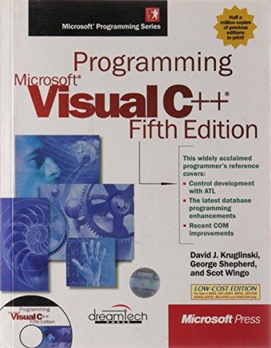 Programming Microsoft Visual C++ (Fifth Edition): David K. Kruglinski,George Shepherd,Scot Wingo