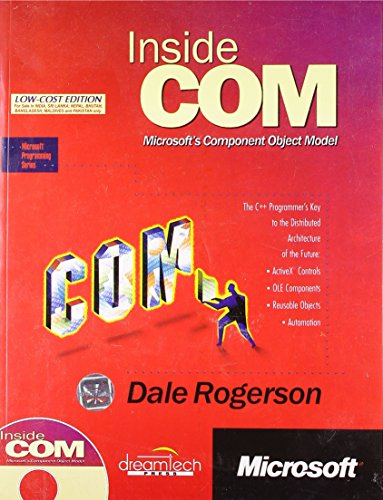 Inside COM: Microsoft?s Component Object Model: Dale Rogerson