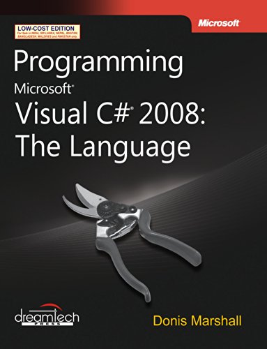Programming Microsoft Visual C# 2008: The Language: Donis Marshall