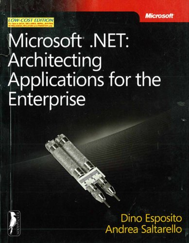 9789350041529: MICROSOFT .NET: ARCHITECTING APPLICATIONS FOR THE ENTERPRISE