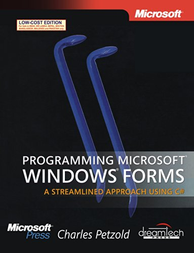 9789350041611: Programming Microsoft Windows Forms: A Streamlined Approach Using C#