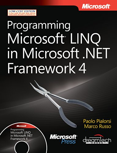 Programming Microsoft LINQ in Microsoft .NET Framework 4 (Fourth Edition): Marco Russo,Paolo ...