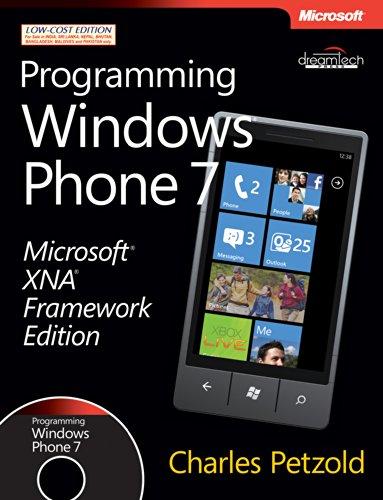 Programming Windows Phone 7: Microsoft XNA Framework Edition: Charles Petzold