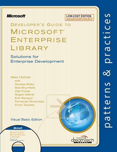 Developer`s Guide to Microsoft Enterprise Library: Solutions: Alex Homer,Bob Brumfield,Erik