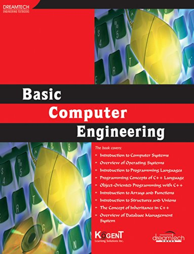 Basic Computer Engineering: Kogent Learning Solutions Inc.