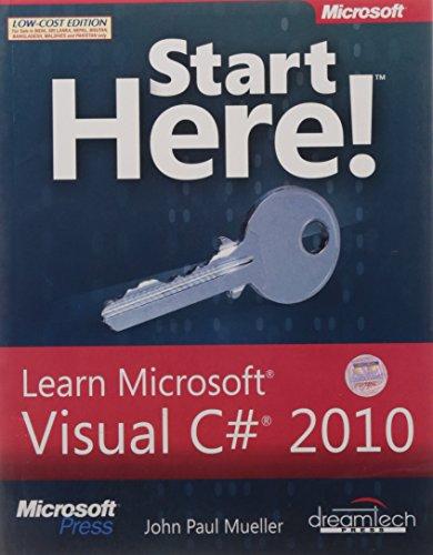 9789350042021: START HERE!: LEARN MICROSOFT VISUAL C# 2010