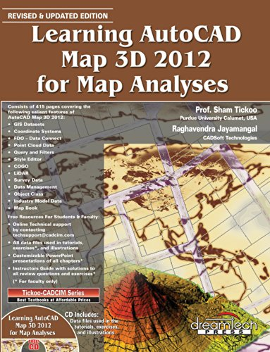 Learning AutoCAD Map 3D 2012 for Map Analyses: Raghavendra Jayamangal,Sham Tickoo