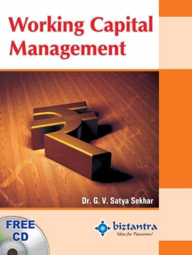 Working Capital Management: G.V. Satya Sekhar