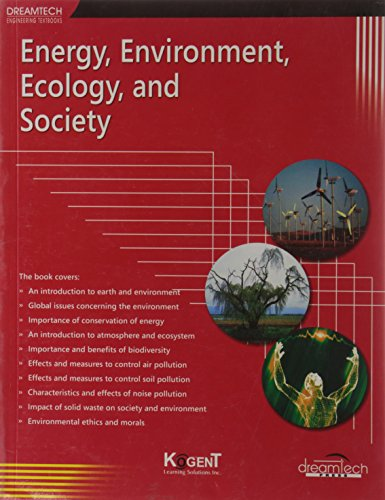 Energy, Environment, Ecology And Society: Kogent Learning Solutions