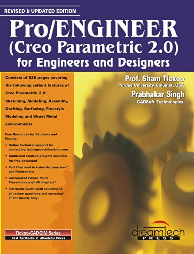 9789350047569: Pro/Engineer (Creo Parametric 2.0) for Engineers and Designers, Revised & Updated Edition