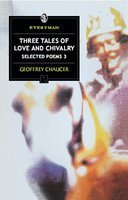 SELECTED POEMS 3: THREE TALES OF LOVE: CHAUCER, GEOFFREY