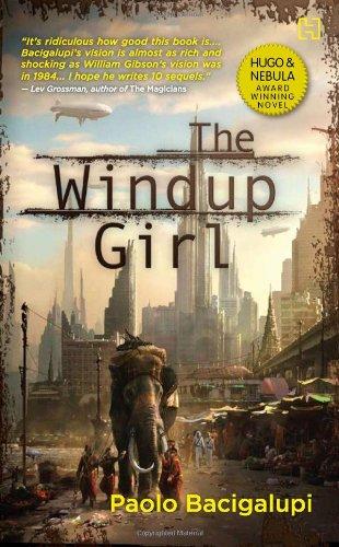 9789350092743: The Windup Girl
