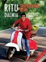 9789350092811: Travelling Diva: Recipes From Around The World
