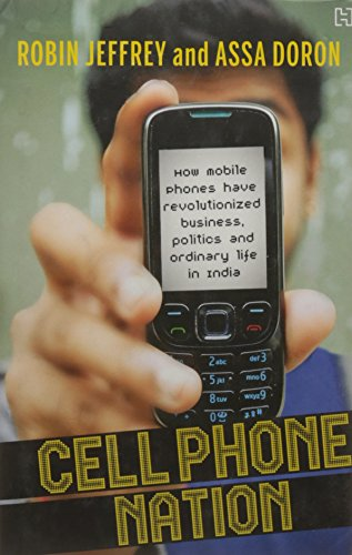 9789350093542: Hachette India Cell Phone Nation: How Mobile Phones Have Revolutionized Business, Politics And Ordinary Life In India