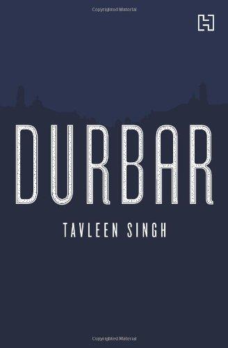 Durbar: Tavleen Singh