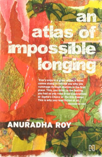 9789350094884: AN ATLAS OF IMPOSSIBLE LONGING