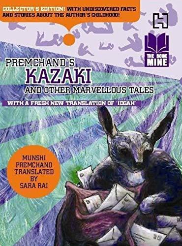 Book Mine Series: Premchand?s Kazaki and other