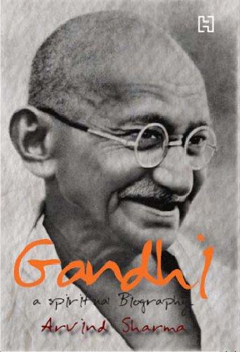 Gandhi: A Spiritual Biography: Arvind Sharma
