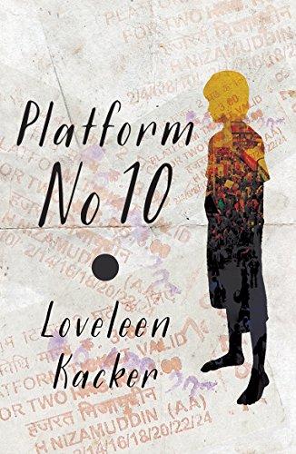 Platform No. 10: KACKER LOVELEEN