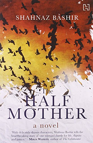 9789350097885: The Half Mother: A Novel