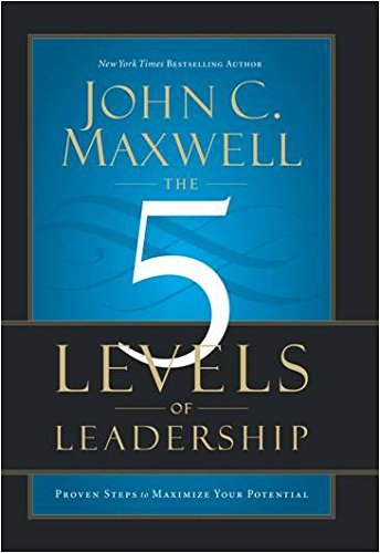 9789350098714: The 5 Levels of Leadership : Proven Steps to Maximize Your Potential