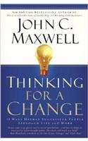 9789350098721: Thinking for a Change: 11 Ways Highly Successful People Approach Life and Work