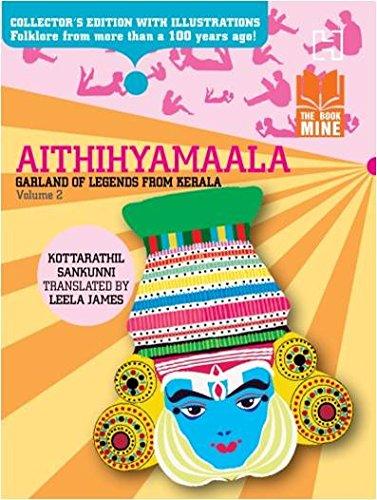 9789350099704: Aithihyamaala - (Volume 2) : Garland Of Legends From Kerala