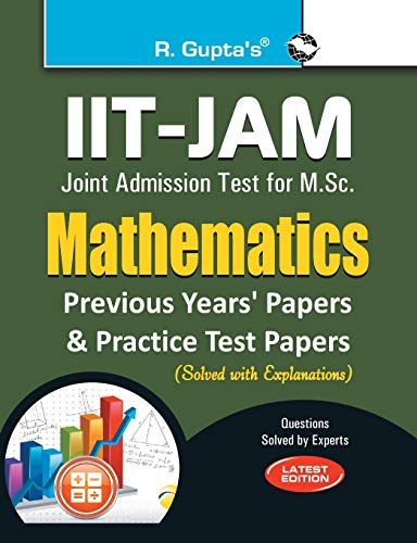 IIT-JAM: M.Sc. (Mathematics) Previous Papers & Practice Test Papers (Solved): RPH Editorial ...