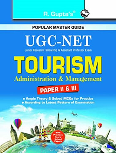 UGC NET/SET: Tourism-Administration and Management (Paper II and III) Exam Guide: RPH ...