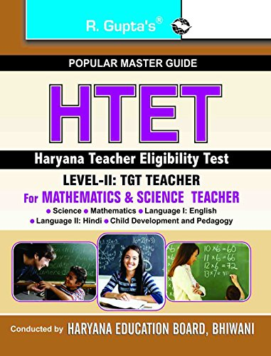 Haryana Teacher Eligibility Test: Paper-II (for Mathematics and Science Teachers) Guide: RPH ...