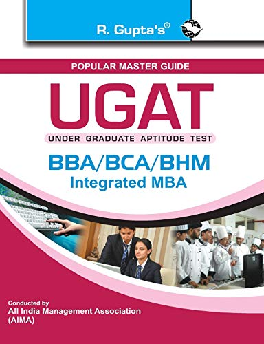 UGAT: BBA/BCA/BHM/Integrated MBA Exam Guide: RPH Editorial Board
