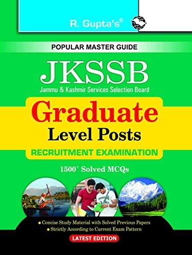 J&K Services Selection Board: Graduate Level Posts: Written Test Guide: RPH Editorial Board