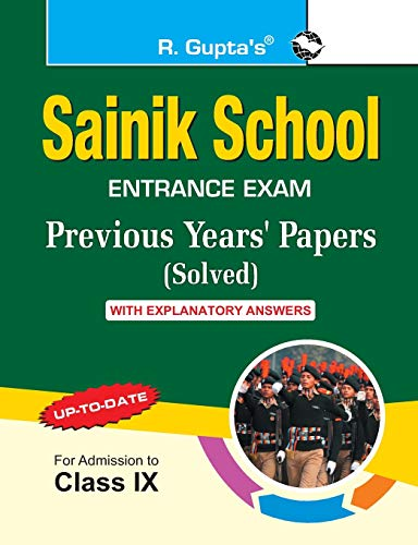 Sainik School?Previous Years' Papers (Solved) with Explanatory: RPH Editorial Board