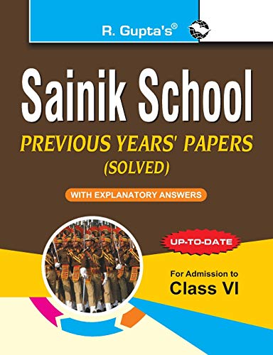 9789350124413: Sainik School: Previous Years Papers with Explanatory Answers (Solved for Class VI)