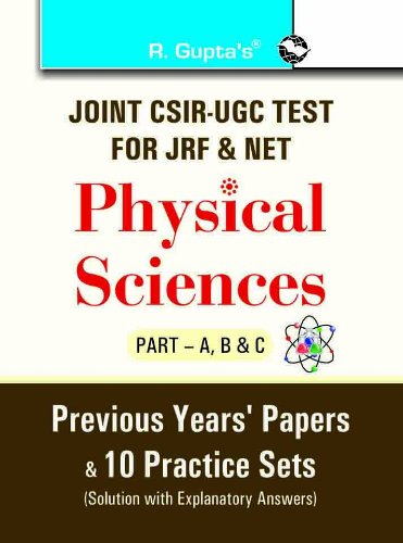 Joint CSIR-UGC Test for JRF & NET Physical Sciences (Part-A, B & C) Previous Years Papers &...