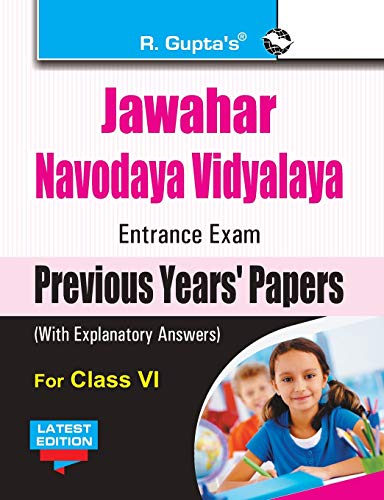 Jawahar Navodaya Vidyalaya Entrance Exam (Class VI): Previous Years Papers (Solved): RPH Editorial ...