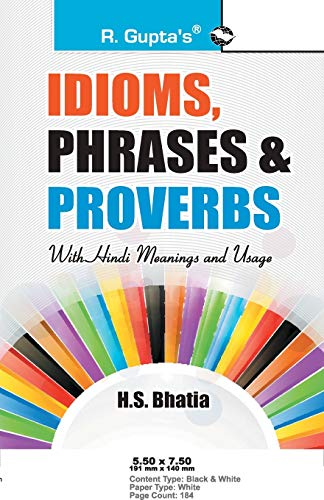 Idioms, Phrases & Proverbs with Hindi Meanings: H S Bhatia