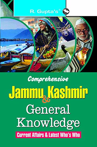 Comprehensive Jammu & Kashmir General Knowledge: Current: RPH Editorial Board