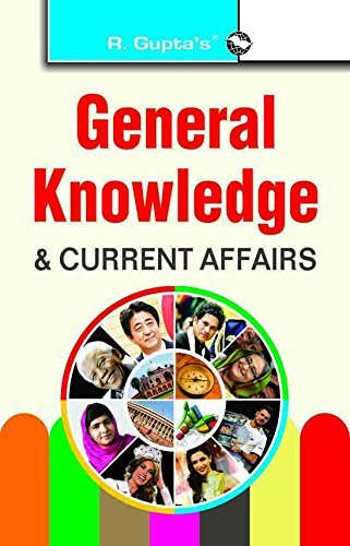 General Knowledge and Current Affairs: R. Gupta`s