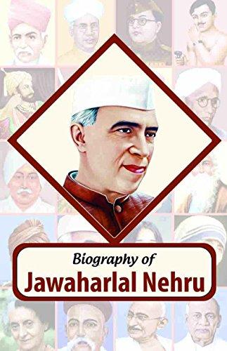 Biography of Jawahar Lal Nehru: RPH Editorial Board