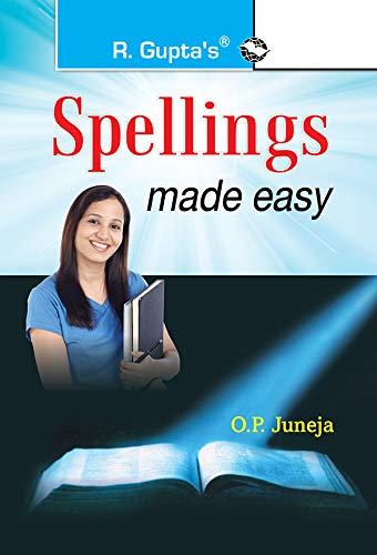 Spellings Made Easy: O P Juneja
